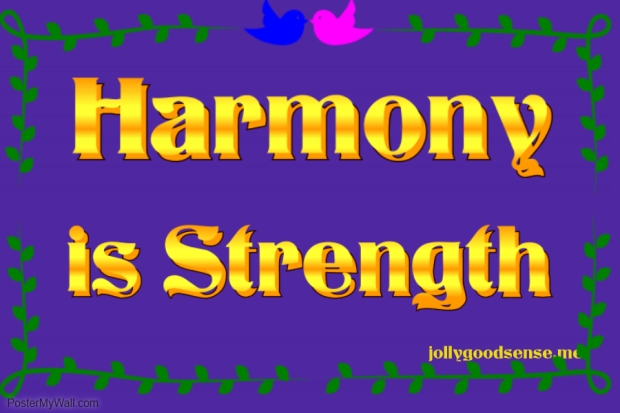 Harmony is Strength