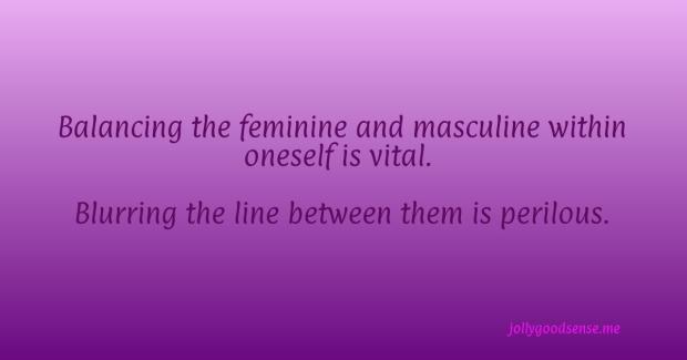 Balancing Feminine and Masculine