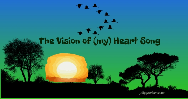 The Vision of my Heart Song