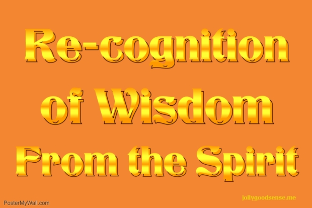 Recognition of Wisdom
